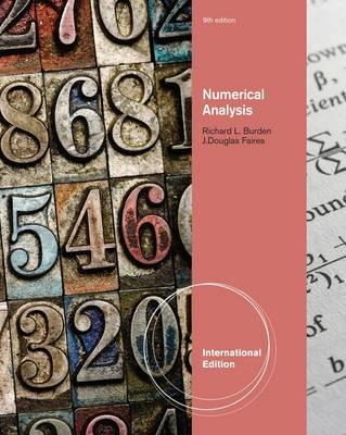Numerical Analysis 9th Edition, Richard L. Burden, J. Douglas Faires