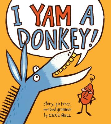 Image for I Yam a Donkey! (A Yam and Donkey Book)