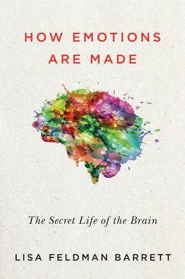 Image for How Emotions Are Made: The Secret Life of the Brain