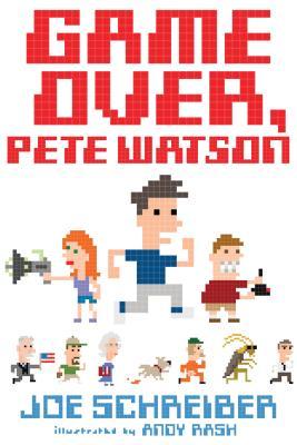 Game Over, Pete Watson, Schreiber, Joe