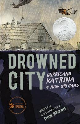 Image for Drowned City: Hurricane Katrina and New Orleans (Ala Notable Children's Books. Older Readers)