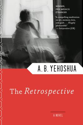 The Retrospective, A. B. Yehoshua