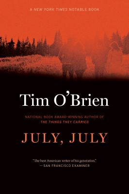 """July, July"", ""O'Brien, Tim"""