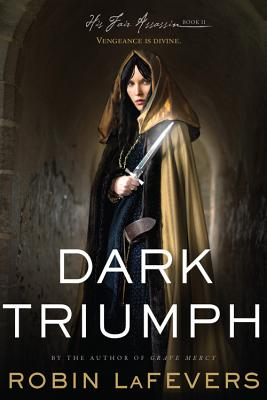 Image for Dark Triumph: His Fair Assassins, Book II (His Fair Assassin Trilogy)