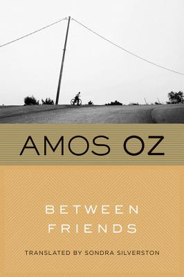 "Between Friends, ""Oz, Amos"""