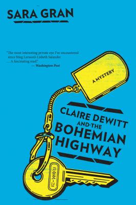 """Claire DeWitt and the Bohemian Highway, """"Gran, Sara"""""""