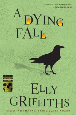 """A Dying Fall (Ruth Galloway Mysteries), """"Griffiths, Elly"""""""