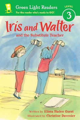 Iris and Walter: Substitute Teacher (Green Light Readers Level 3), Guest, Elissa Haden