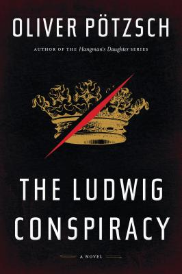 """The Ludwig Conspiracy, """"P�tzsch, Oliver"""""""