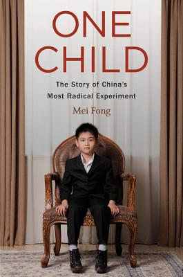 Image for One Child: The Story of China's Most Radical Experiment