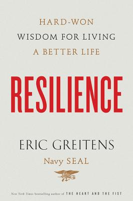 Image for Resilience: Hard-Won Wisdom for Living a Better Life