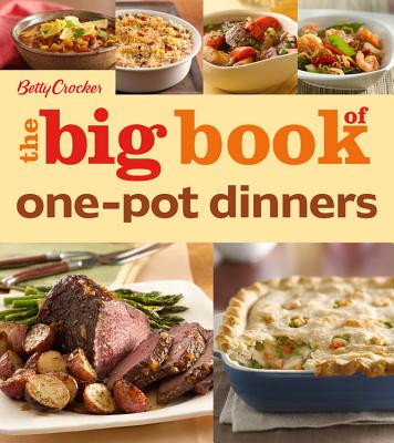 Image for Betty Crocker The Big Book of One-Pot Dinners (Betty Crocker Big Book)