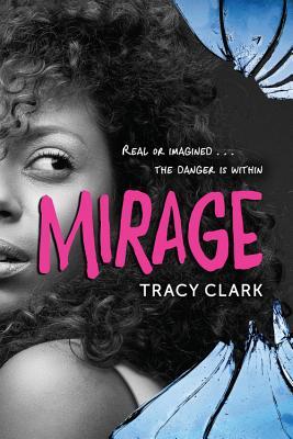 Mirage, Clark, Tracy