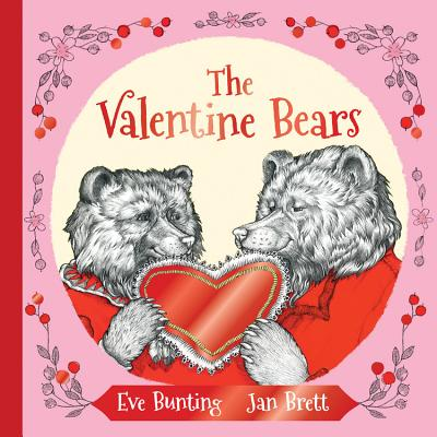 The Valentine Bears Gift Edition (Holiday Classics), Bunting, Eve