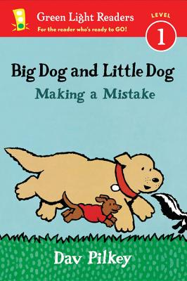 Big Dog and Little Dog Making a Mistake (reader) (Green Light Readers Level 1), Pilkey, Dav