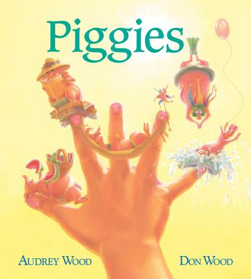 Piggies (Board Book), Audrey Wood, Don Wood