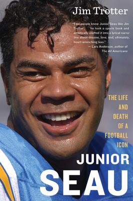 Image for Junior Seau: The Life and Death of a Football Icon