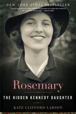 Image for Rosemary: The Hidden Kennedy Daughter