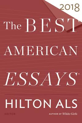 Image for Best American Essays 2018 (The Best American Series )
