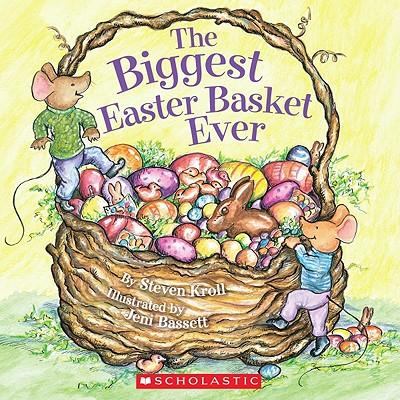 """The Biggest Easter Basket Ever, """"Kroll, Steven"""""""