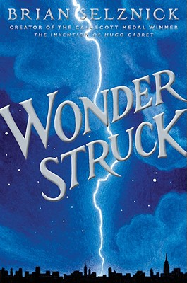 Image for Wonderstruck (Schneider Family Book Award - Middle School Winner)