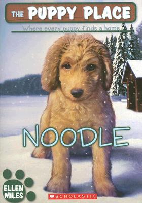 Noodle (The Puppy Place), Ellen Miles