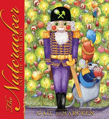 The Nutcracker And The Mouse King, E.T.A. Hoffmann