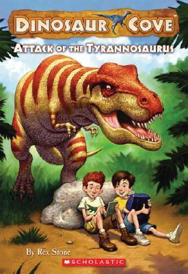 Attack of the Tyrannosaurus (Dinosaur Cove, No. 1), Rex Stone