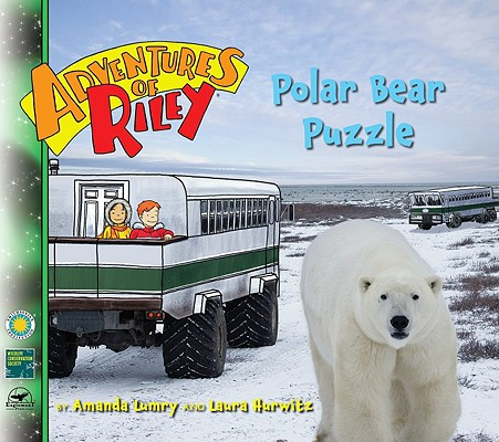 Adventures of Riley #4: Polar Bear Puzzle, Amanda Lumry, Laura Hurwitz