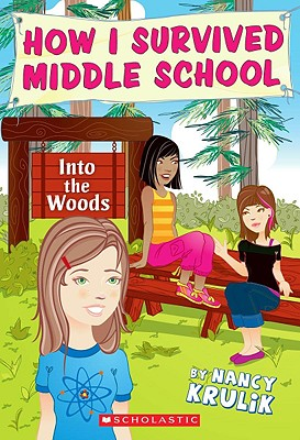Image for Into The Woods (How I Survived Middle School, #10)