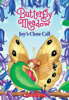 Image for Joy's Close Call (Butterfly Meadow #7)