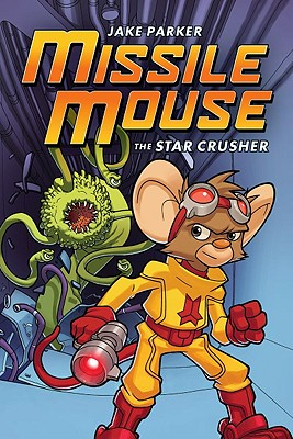 Image for Missile Mouse #1: The Star Crusher