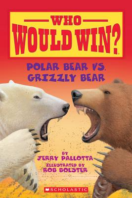 Image for Who Would Win? Polar Bear vs. Grizzly Bear