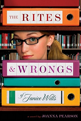 Image for The Rites and Wrongs of Janice Wills