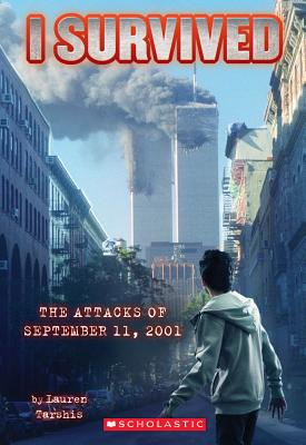 Image for I Survived the Attacks of September 11th, 2001 (I Survived, Book 6)