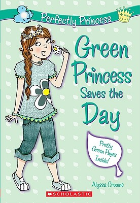 Image for Green Princess Saves The Day (Perfectly Princess)