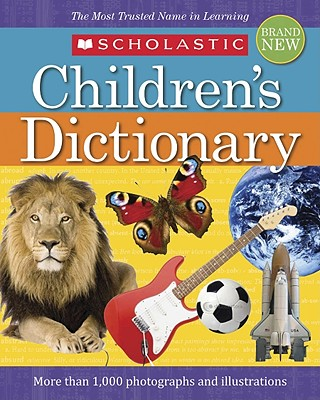 SCHOLASTIC CHILDREN'S DICTIONARY 2010, SCHOLASTIC INC. (COR