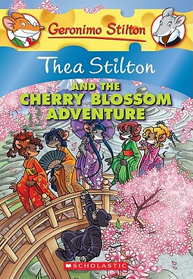 Image for Thea Stilton and the Cherry Blossom Adventure: A Geronimo Stilton Adventure