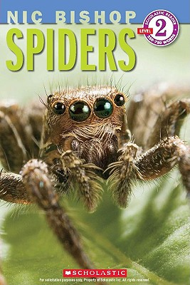 Spiders (Scholastic Reader, Level 2: Nic Bishop #2), Bishop, Nic
