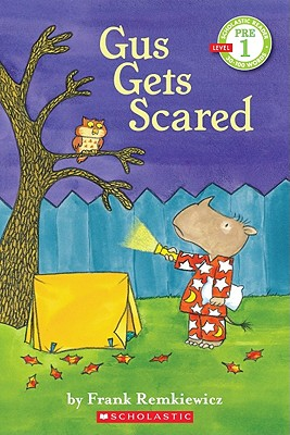Image for Scholastic Reader Pre-Level 1: Gus Gets Scared