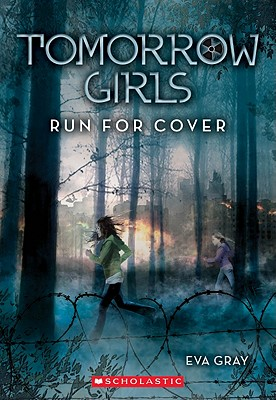 Image for Tomorrow Girls #2: Run For Cover