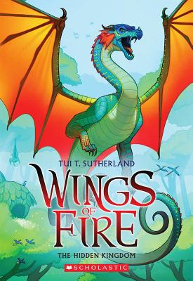 Wings of Fire Book Three: The Hidden Kingdom, Tui T. Sutherland