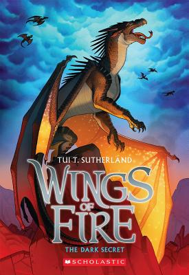 Wings of Fire Book Four: The Dark Secret, Tui T. Sutherland
