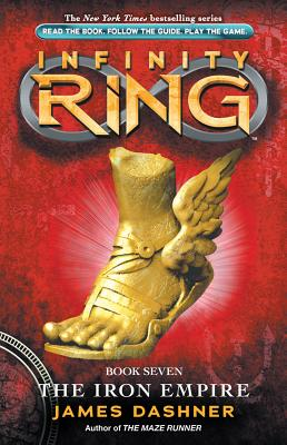 Infinity Ring Book 7: The Iron Empire, James Dashner