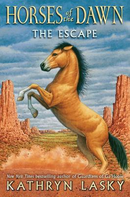 Horses of the Dawn #1: The Escape, Lasky, Kathryn