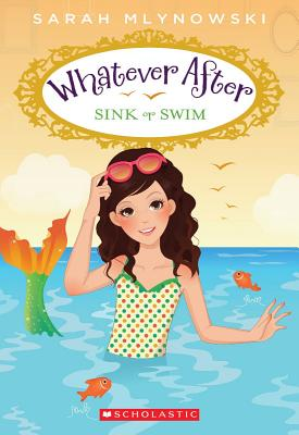 Image for Whatever After #3: Sink or Swim