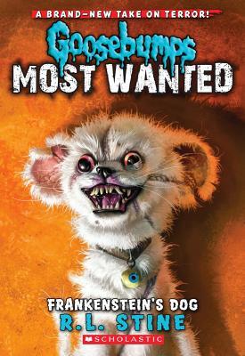 Image for Goosebumps Most Wanted #4: Frankenstein's Dog