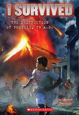 Image for I Survived #10: I Survived the Destruction of Pompeii, AD 79