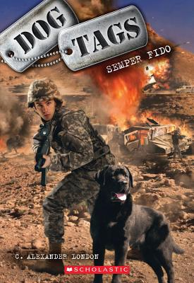 Dog Tags #1: Semper Fido, C. Alexander London