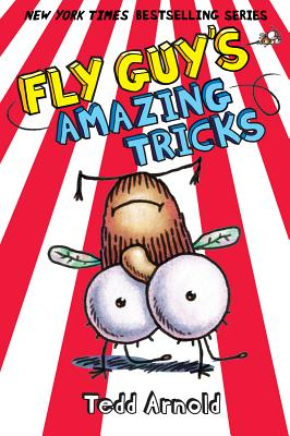 Fly Guy #14: Fly Guy's Amazing Tricks, Tedd Arnold